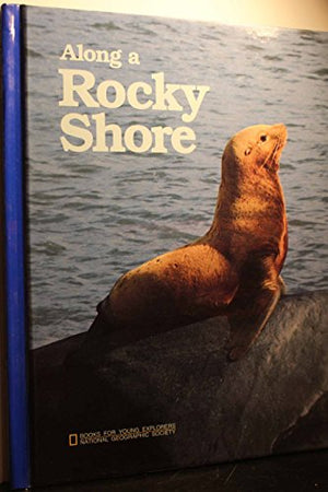 Along a Rocky Shore (Books for Young Explorers)