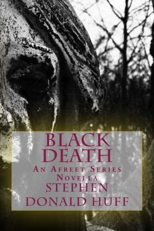Black Death: An Afreet Series Novella