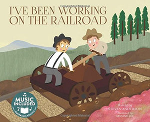 I've Been Working on the Railroad (Sing-Along Songs)