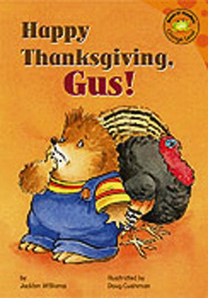 Happy Thanksgiving, Gus! (Read-It! Readers: Gus the Hedgehog)
