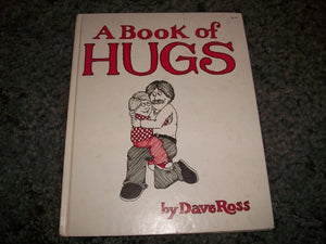 A Book of Hugs / By Dave Ross.