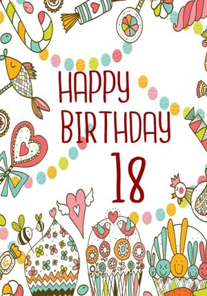 Happy Birthday 18: Birthday Books For Women, Birthday Journal Notebook For 18 Year Old For Journaling & Doodling, 7 x 10, (Birthday Keepsake Book)