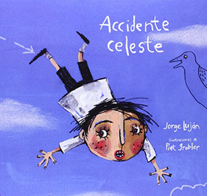 Accidente celeste (Spanish Edition)
