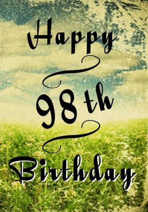 Happy 98th Birthday: Birthday Memory Book, Birthday Journal Notebook For 98 Year Old For Journaling & Doodling, 7 x 10, (Birthday Keepsake Book)