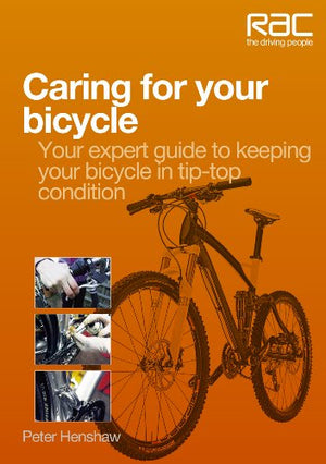 Caring for your bicycle - Your expert guide to keeping your bicycle in tip-top condition