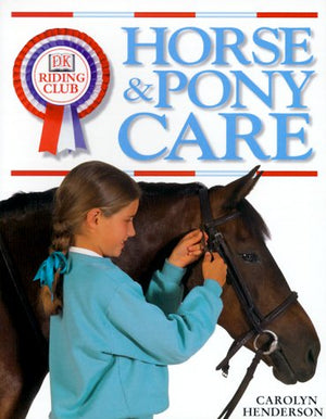DK Riding Club: Horse and Pony Care