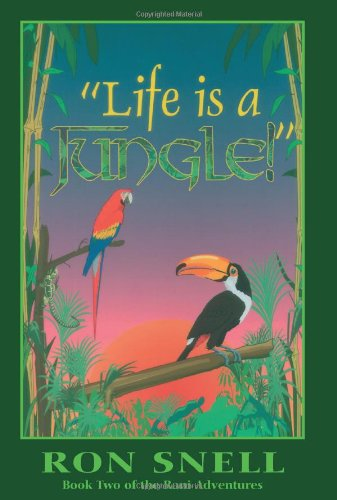 """Life is a Jungle!"" (Book Two of the Rani Adventures)"