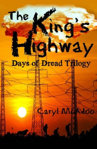 The King's Highway (Days of Dread Trilogy Book 1)
