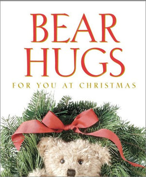 Bear Hugs for You at Christmas