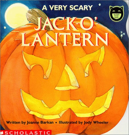 A Very Scary Jack-O'-Lantern (Glows in the Dark)