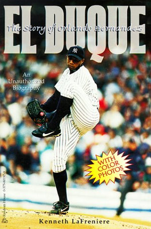 El Duque: The Story of Orlando Hernandez