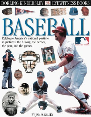Eyewitness: Baseball (Eyewitness Books)