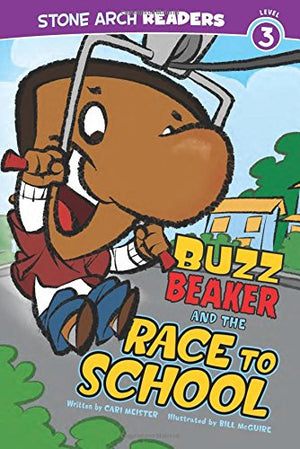 Buzz Beaker and the Race to School (Buzz Beaker Books)