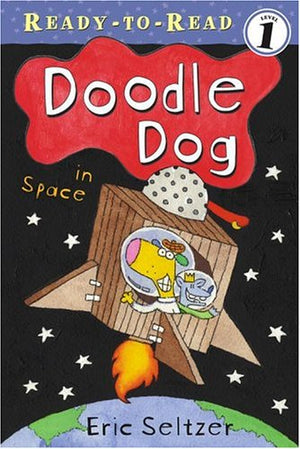 Doodle Dog in Space (Ready-To-Read - Level 1 (Quality))