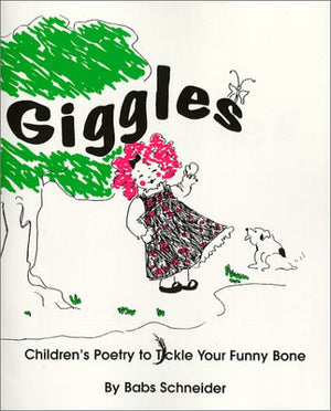 Giggles: Children's Poetry to Tickle Your Funny Bone