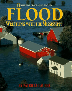Flood: Wrestling With The Mississippi