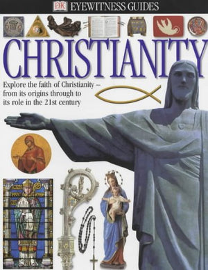 Christianity (Eyewitness Books)