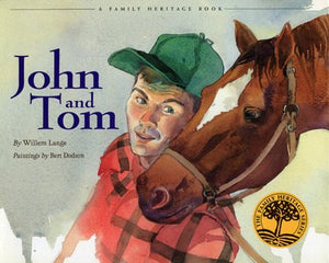 John and Tom (Vermont Folklife Center Children's Book Series)