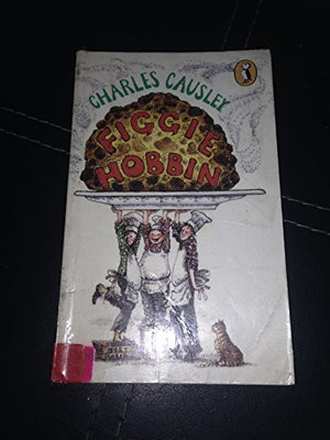 Figgie Hobbin: Poems by Charles Causley
