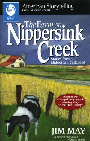 Farm On Nippersink Creek: Stories from a Midwestern Childhood (American Storytelling (Paperback))