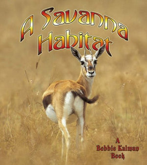 A Savanna Habitat (Introducing Habitats)