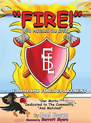 """Fire!"" with Matchell the Crow (Zoom-Boom Book)"