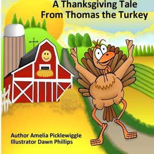 A Thanksgiving Tale From Thomas The Turkey
