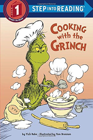 Cooking with the Grinch (Dr. Seuss) (Step into Reading)