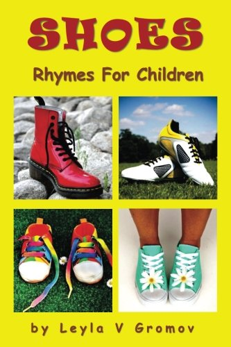 Shoes (Rhymes For Children) (Volume 4)