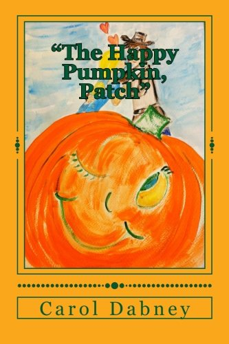 """The Happy Pumpkin, Patch"""