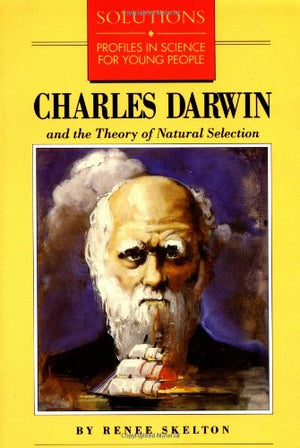 Charles Darwin and the Theory of Natural Selection (Solutions)