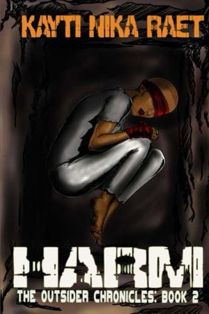 Harm (The Outsider Chronicles) (Volume 2)