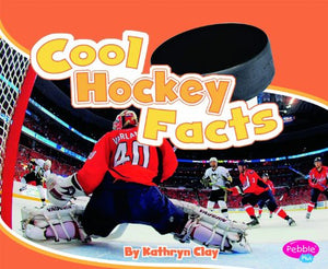 Cool Hockey Facts (Cool Sports Facts)