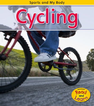 Cycling (Sports and My Body)