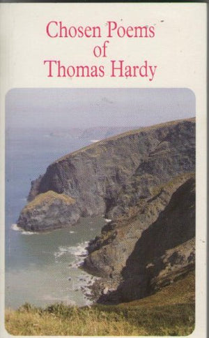Chosen Poems of Thomas Hardy (Macmillan students' novels)