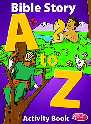 Bible Story A to Z - Activity Book (Teacher Resource Book for Ages 5-10)