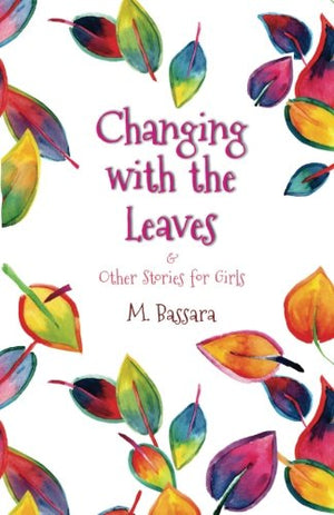 Changing with the Leaves