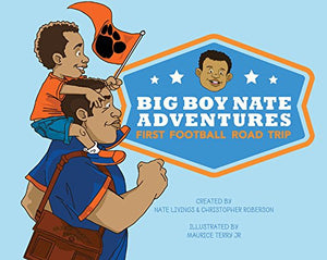 Big Boy Nate Adventures: First Football Road Trip