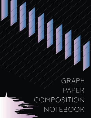 Graph Paper Composition Notebook: Graph Paper Notebook, 8.5 x 11, 120 Grid Lined Pages (1/4 Inch Squares)
