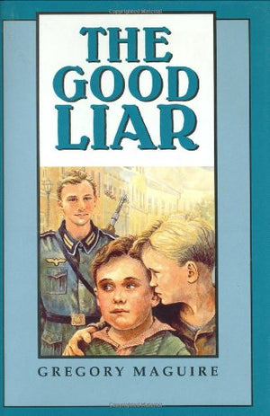 Good Liar: A Dramatic Story Set in Occupied France During World War II