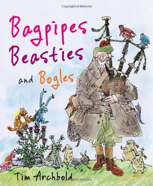 Bagpipes, Beasties, and Bogles (Picture Kelpies)