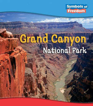 Grand Canyon National Park (Symbols of Freedom: National Parks)