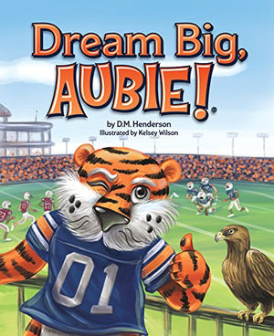 Dream Big, Aubie!