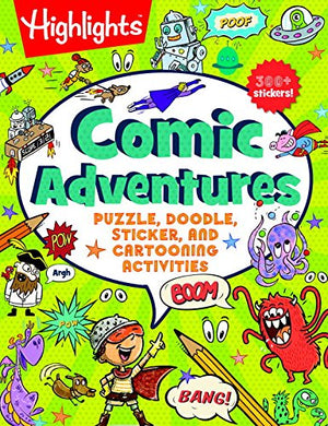 Highlights(TM) Comic Adventures: Puzzle, Doodle, Sticker, and Cartooning Activities