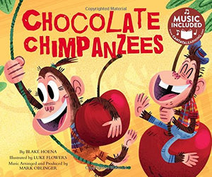 Chocolate Chimpanzees (Read, Sing, Learn: Sound It Out!)