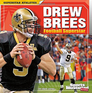 Drew Brees: Football Superstar (Superstar Athletes)