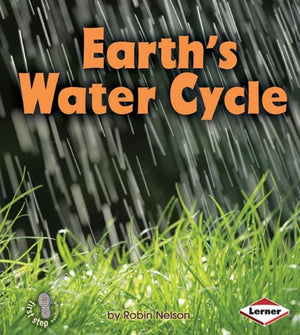 Earth's Water Cycle (First Step Nonfiction (Paperback))
