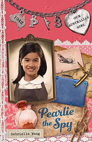 Pearlie the Spy: Pearlie Book 3 (Our Australian Girl)