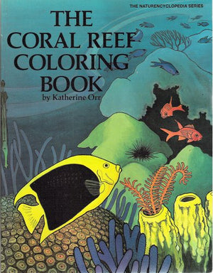 Coral Reef Coloring Book (Naturencyclopedia Series)