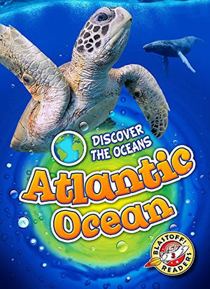 Atlantic Ocean (Discover the Oceans)
